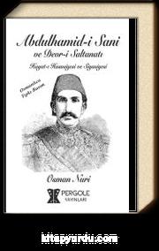 Abdülhamidi Sani Devri Saltanatı Hayatı Hususiye ve Siyasiyesi (Osmanlıca)