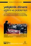 Yetişkinlik Dönemi Eğitimi ve Problemleri