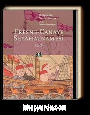 Fresne-Canaye Seyahatnamesi 1573