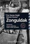 Yüz Karası Değil, Kömür Karası Zonguldak