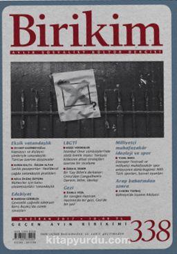 Birikim / Sayı:338 Haziran Yıl:2017 / Aylık Sosyalist Kültür Dergisi