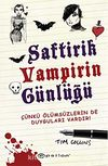Saftirik Vampirin Günlüğü & Çünkü Ölümsüzlerin de Duyguları Vardır!