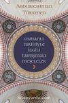 Osmanlı Tarihiyle İlgili Tartışmalı Meseleler