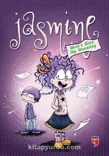 Jasmine Won't Give Up Honesty