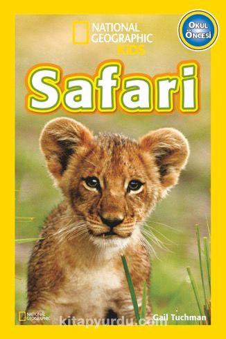 National Geographic Kids -Safari Hayvanları - Gail Tuchman pdf epub