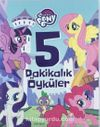 My Little Pony 5 Dakikaık Öyküler