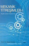 Mekanik Titreşimler 1 / Ayrık Lineer Sistemler