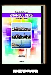 İstanbul Dersi Çalışma Kitabı  4. Sınıf / İlköğretim Okulları İçin