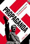 Propaganda & Bir Diktatörün Otopsisi