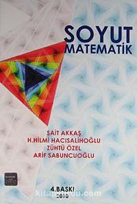 Soyut Matematik - Prof. Dr. Hilmi Hacısalihoğlu pdf epub