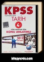 2012 KPSS Tarih Konu Anlatımlı Tüm Adaylar İçin / Cep Kitapları Serisi