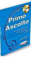 Primo Ascolto +CD (İtalyanca Temel Seviye Dinleme)