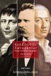 Kendileri ile Savaşanlar & Kleist - Nietzsche - Hölderlin