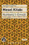 Mesel Kitabı & Nuhbetü'l-Emsal