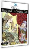 Hans and The Stripped Cat / Stage 3
