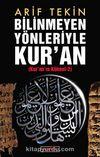 Bilinmeyen Yönleriyle Kur'an (Kur'an Kökeni -2)