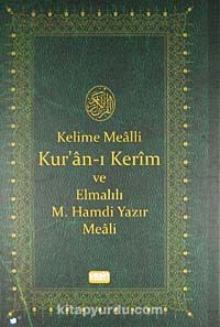 Kelime Mealli Kur'an-ı Kerim ve Elmalılı M. Hamdi Yazır Meali (Orta boy) -  pdf epub