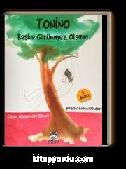 Tonino & Keşke Görünmez Olsam