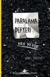 Paralama Defteri & Her Yerde