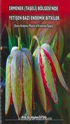 Ermenek Taşeli Bölgesinde Yetişen Bazı Endemik Bitkiler