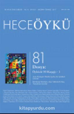 Yıl:14 Sayı:81 Haziran Hece Öykü İki Aylık Öykü Dergisi