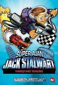 Süper Ajan Jack Stalwart / Yarıştaki Tehlike -8 - Elizabeth Singer Hunt pdf epub