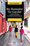 Biz Romanlar Siz Gacolar Çingene/Roman Çocuklarının Kimlik İnşası