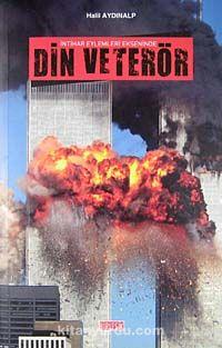 İntihar Eylemleri Ekseninde Din ve Terör - Halil Aydınalp pdf epub