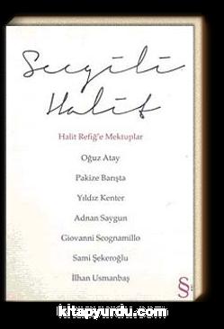 Sevgili Halit & Halit Refiğ'e Mektuplar