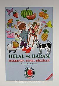 Helal ve Haram Hakkında Temel Bilgiler - Mohammad Mazhar Hussaini pdf epub
