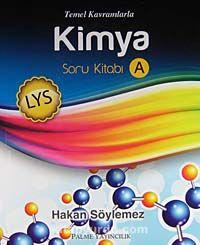 LYS Temel Kavramlarla Kimya Soru Kitabı (A-B) - Hakan Söylemez pdf epub