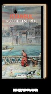 Istanbul Insolite et Secrete