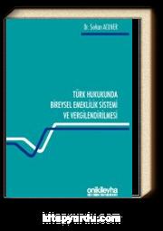 Türk Hukukunda Bireysel Emeklilik Sistemi ve Vergilendirilmesi