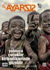 Ayarsız Aylık Fikir Kültür Sanat ve Edebiyat Dergisi Sayı:16 Haziran 2017