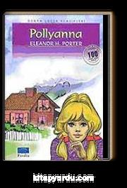 Pollyanna / 100 Temel Eser-İlköğretim