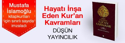 Hayatı İnşa Eden Kur'an Kavramları. Mustafa İslamoğlu, Kitapkurtları için Sınırlı Sayıda İmzaladı.