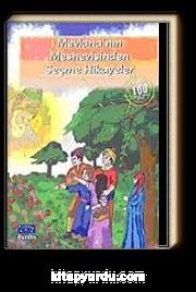 Mevlana'nın Mesnevisinden Seçme Hikayeler / 100 Temel Eser İlköğretim