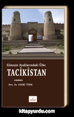 Güneşin Ayaklarındaki Ülke Tacikistan