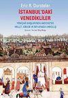 İstanbul'daki Venedikliler  & Yeniçağ Başlarında Akdeniz'de Millet, Kimlik ve Bir Arada Varoluş