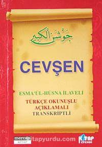 Cevşen (Cep Boy) & Esma'ül-Hüsna İlaveli - Türkçe Okunuşlu Açıklamalı Transkriptli