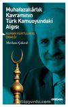 Muhafazakarlık Kavramının Türk Kamuoyundaki Algısı & Numan Kurtulmuş Örneği
