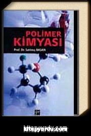 Polimer Kimyası ( Prof.Dr.Satılmış Basan)