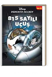 815 Sayılı Uçuş / Dedektif Mickey 22