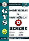 2014 GYS Görevde Yükselme ve Ünvan Değişikliği 12 Deneme