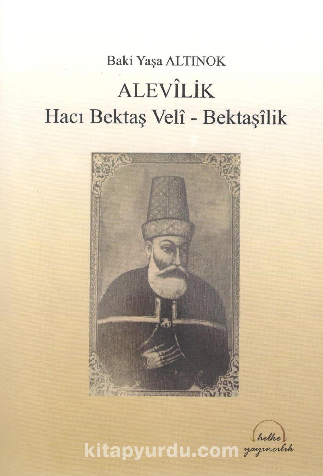 AlevilikHacı Bektaş-ı Veli Bektaşilik - Baki Yaşa Altınok pdf epub