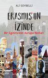Erasmus'un İzinde & Bir Eğitimcinin Avrupa Notları