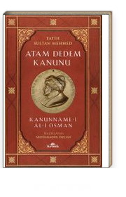 Atam Dedem Kanunu Kanunname-i Al-i Osman