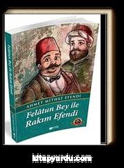 Felatun Bey ile Rakım Efendi / 100 Temel Eser