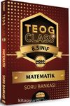 8. Sınıf TEOG Class Matematik Soru Bankası
