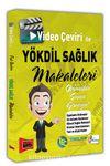 Video Çeviri İle YÖKDİL Sağlık Makaleleri